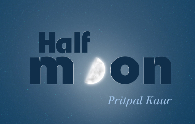 Half Moon by Pritpal Kaur